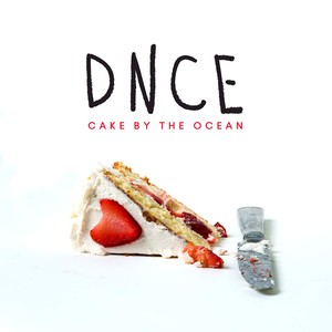 dnce_-_cake_by_the_ocean